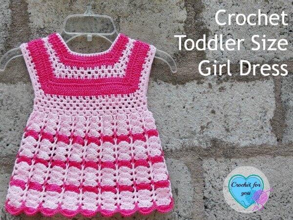 Crochet Toddler Size Girl Dress